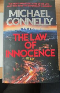Michael Connelly, The Law of Innocence - the new Mickey Haller blockbuster