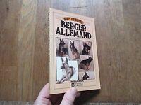 MARTIN EYLAT vous et votre berger allemand  ed. de l homme 1984