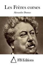 Les Frères Corses by Alexandre Dumas (2015, Paperback)