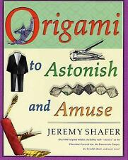 Origami to Astonish and Amuse : Over 400 Original Models - Book paper Crafts Art