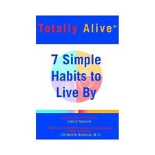 Totally Alive - A Simple Program to Living Healthy Longer by Sharon Redd...
