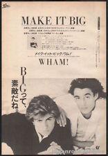 1985 Wham! Make It Big Japan album promo press ad / advert / george michael w01r