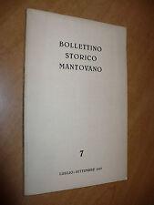 BOLLETTINO STORICO MANTOVANO N.7 LUGLIO-SETTEMBRE 1957