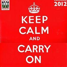 KEEP CALM AND CARRY ON CALENDAR 2012 (SEALED)