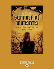 Summer Monsters Scandalous Story Mary Shelley (Large P by Thompson Tony