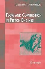 Flow and Combustion in Reciprocating Engines by Springer-Verlag Berlin and...