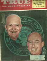 True Magazine November 1956 Peter Helcke Dwight Eisenhower Alan Ameche