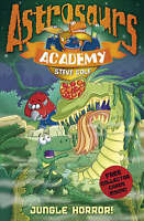 Astrosaurs Academy 4: Jungle Horror!, Cole, Steve , Acceptable, FAST Delivery