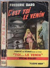 SPECIAL-POLICE n°135 ¤ CINEMA DARD ¤ C'EST TOI LE VENIN ¤ 1959