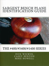 Sargent Bench Plane Identification Guide (Direct from Author - No 3rd Party)