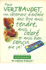 PUBLICITE ADVERTISING 1996  VERT BAUDET  vetements Tendres et colorés