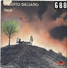 "UMBERTO BALSAMO - Natali' - VINYL 7"" 45 LP 1975 VG+/VG- CONDITION"