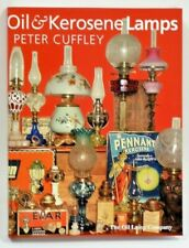 "OIL LAMP BOOK - ""Oil & Kerosene Lamps"" by Peter Cuffley  2004"