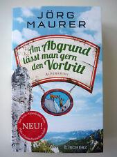 Jörg Maurer Am Abgrund lässt man gern den Vortritt Alpenkrimi Jennerwein Band 10