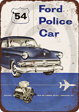 1954 ford police cars Reproduction Metal Sign 8 x 12