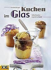 Kuchen im Glas von Bangert, Elisabeth   Buch   Zustand sehr gut