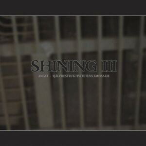 Shining - III: Angst [New CD]