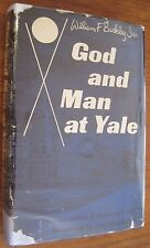 William F. Buckley God and Man at Yale 1st First Edition 1951 HCDJ Regnery