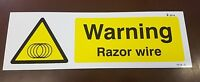 WARNING RAZOR WIRE SIGN 300mm x 100mm RIGID PLASTIC