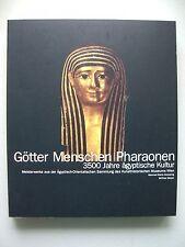 Götter Menschen Pharaonen 3500 Jahre ägyptische Kultur Meisterwerke 1993 Ägypten