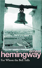 For Whom the Bell Tolls by Ernest Hemingway (Paperback, 1994)