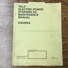 Yale Electric Steering Iii Service Maintenance Repair Manual Fork Lift Truck