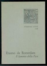 ERASMO DA ROTTERDAM IL LAMENTO DELLA PACE UTET 1968 STRENNA