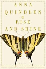 Rise and Shine Anna Quindlen Fiction Family Relationships Sisters Husbands Feeli