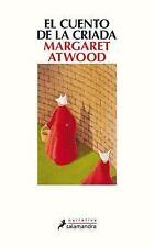 El Cuento de la Criada by Margaret Atwood (2017, Paperback)