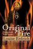 Original Fire: Selected and New Poems by Louise Erdrich: Used
