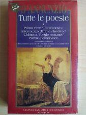 GABRIELE D'ANNUNZIO - Tutte le poesie (vol.1) (NEWTON COMPTON)