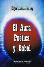 El Aura Poetica y Babel by Edgar Bastidas Urresty (2015, Paperback)