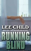 Running Blind, Hardcover by Child, Lee, Brand New, Free shipping in the US
