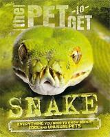 The Pet to Get: Snake by Colson, Rob   Paperback Book   9780750289337   NEW
