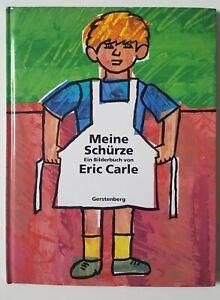 Eric Carle. Meine Schürze. Eine Geschichte aus meiner Jugend. Bilderbuch