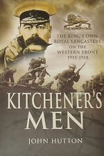 KINGS OWN ROYAL LANCASTERS WW1 Regiment Western Front NEW Kitcheners Men War