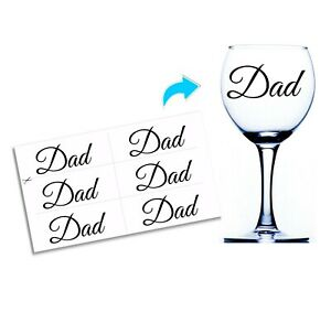 6x Dad Stickers For Wine Glasses Baubles Vinyl Decals