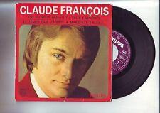 disque 45 tours   claude francois : ou tu veux quand tu veux ...