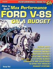 How to Build Max-Performance Ford V-8s on a Budget - NEW