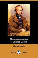 The Autobiography of Charles Darwin by Charles Darwin (2007, Paperback)