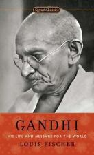 Gandhi : His Life and Message for the World by Louis Fischer (2010, Paperback)