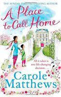 A Place to Call Home,Carole Matthews