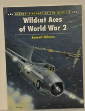 WILDCAT ACES OF WORLD WAR 2 By TillmanSigned By 8 wildcat ACES  RARE
