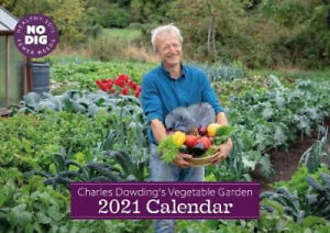 Charles Dowding's Vegetable Garden Calendar 2021 by Charles Dowding