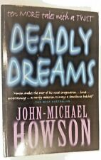 Deadly Dreams by John-Michael Howson (Paperback, 2000)