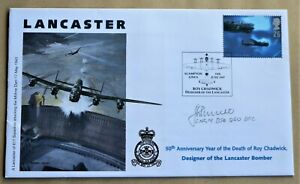 LANCASTER BOMBER 'ROY CHADWICK' 1997 COVER SIGNED 'DAMBUSTER' Sqn Ldr LES MUNRO