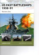 Osprey New Vanguard 172 : US Fast Battleships 1938–91