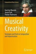 Musical Creativity: Strategies And Tools In Composition And Improvisation (co...