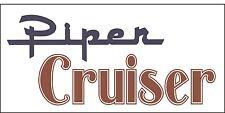 A156 Piper Cruiser Airplane banner hangar garage decor Aircraft signs