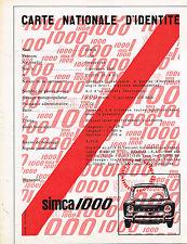 PUBLICITE ADVERTISING  1962   SIMCA  1000    carte nationale d'identité